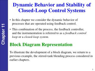 Dynamic Behavior and Stability of Closed-Loop Control Systems