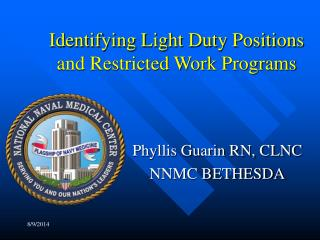 Identifying Light Duty Positions and Restricted Work Programs