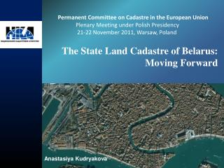 The State Land Cadastre of Belarus: Moving Forward