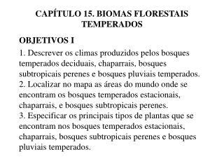 CAP TULO 15. BIOMAS FLORESTAIS TEMPERADOS