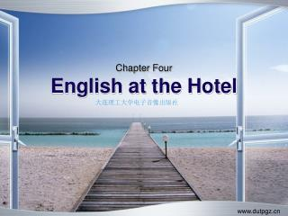 Chapter Four English at the Hotel