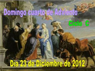 Domingo cuarto de Adviento