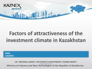 Factors of attractiveness of the investment climate in Kazakhstan