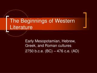 The Beginnings of Western Literature