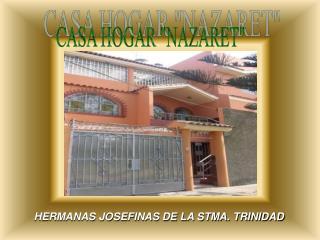 HERMANAS JOSEFINAS DE LA STMA. TRINIDAD