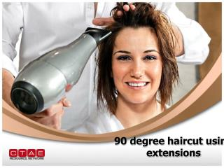 90 degree haircut using extensions