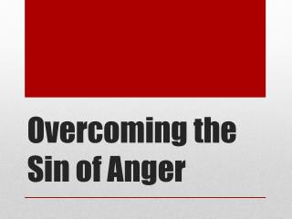 Overcoming the Sin of Anger
