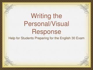 Writing the Personal/Visual Response