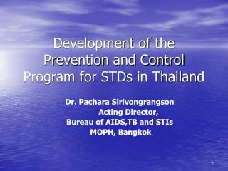 Development of the Prevention and Control Program for STDs in Thailand