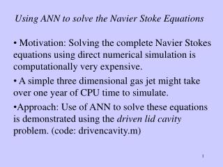 Using ANN to solve the Navier Stoke Equations