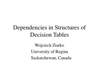 Dependencies in Structures of Decision Tables