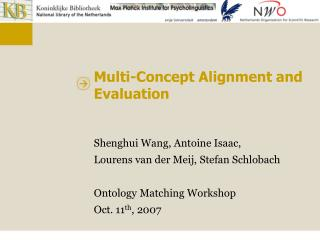 Multi-Concept Alignment and Evaluation
