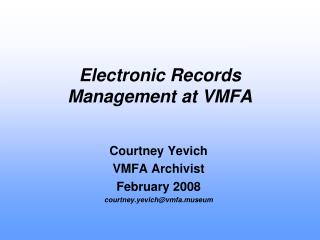 Electronic Records Management at VMFA