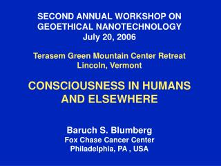 SECOND ANNUAL WORKSHOP ON  GEOETHICAL NANOTECHNOLOGY July 20, 2006