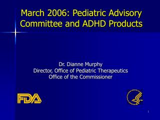 March 2006: Pediatric Advisory Committee and ADHD Products