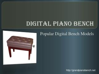 Digital Piano Bench – Popular Digital Bench Models