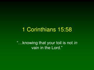 1 Corinthians 15:58
