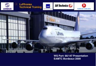 WG Part- 66/147 Presentation EAMTC Bordeau x 2009