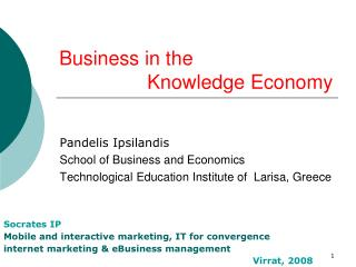 Business in the                  Knowledge Economy