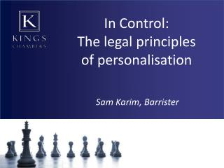 In Control: The legal principles of personalisation
