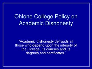 Ohlone College Policy on Academic Dishonesty
