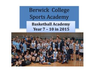Berwick  College Sports Academy