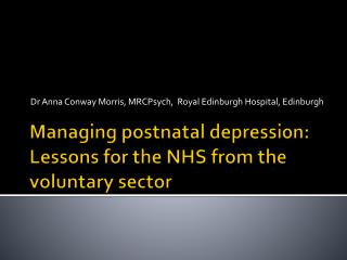 Managing postnatal depression: Lessons for the NHS from the voluntary sector