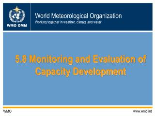 5.8 Monitoring and Evaluation of Capacity Development