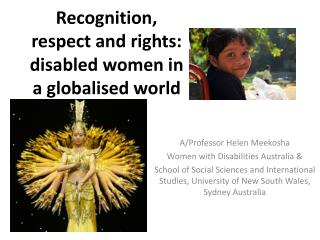 Recognition, respect and rights: disabled women in a globalised world