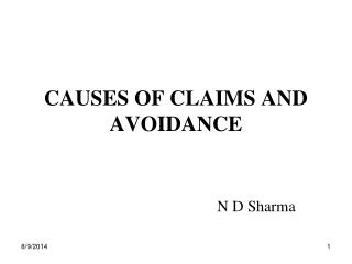 CAUSES OF CLAIMS AND AVOIDANCE