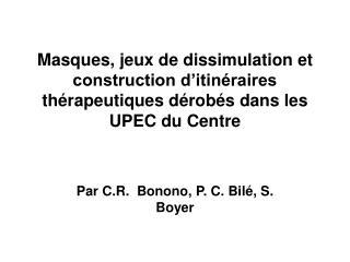 Par C.R.  Bonono, P. C. Bilé, S. Boyer