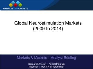 Global Neurostimulation Markets (2009 to 2014)