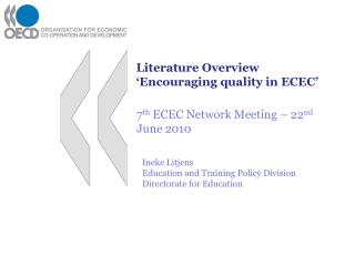 Literature Overview �Encouraging quality in ECEC�