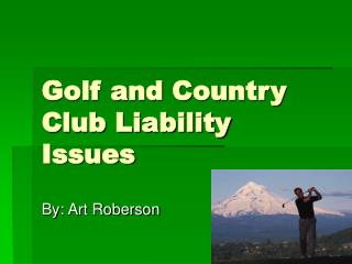 Golf and Country Club Liability Issues