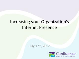 Increasing your Organization's Internet Presence