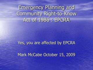 Emergency Planning and Community Right-to-Know Act of 1986 : EPCRA
