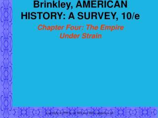 Brinkley, AMERICAN HISTORY: A SURVEY, 10/e