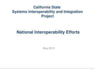 National Interoperability Efforts