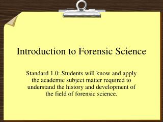 Introduction to Forensic Science