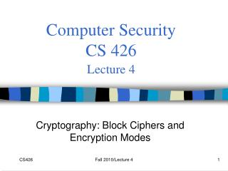 Computer Security  CS 426 Lecture 4