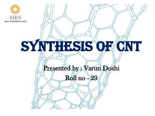 Synthesis of CNT