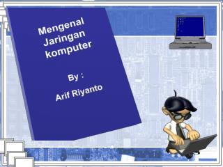 A. Mengenal jaringan komputer