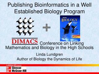 Publishing Bioinformatics in a Well Established Biology Program