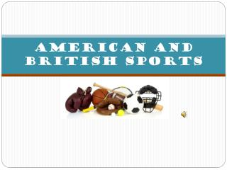 American  and  british sports