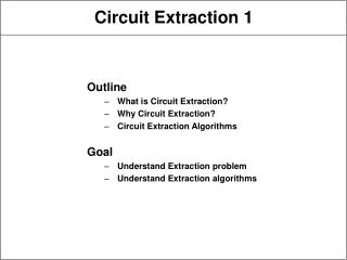 Circuit Extraction 1