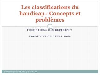 Les classifications du handicap : Concepts et problèmes