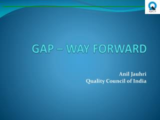 GAP – WAY FORWARD