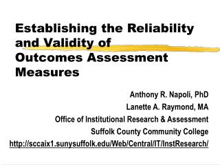 Establishing the Reliability and Validity of  Outcomes Assessment Measures