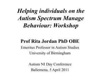 Helping individuals on the Autism Spectrum Manage Behaviour: Workshop