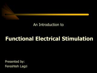 An Introduction to  Functional Electrical Stimulation